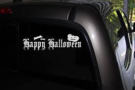 Amazon Com Happy Halloween Car Truck Decal Automobile Window Decal 8 Wide X 3 Tall Automotive