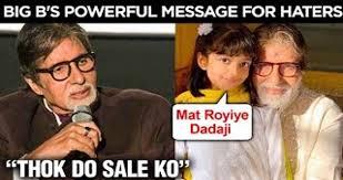Angry Amitabh Bachchan's Warning To Haters | Aaradhya Bachchan ...