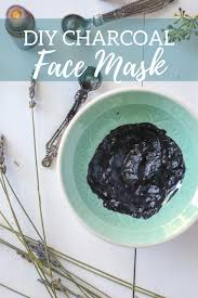 diy charcoal mask recipe great for