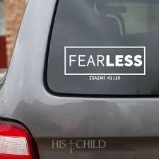 Fearless Decal Isaiah 41 10 No Fear Car Decal Faith Decal Etsy Faith Decal Car Stickers Car Decals