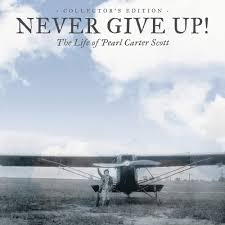 Never Give Up! The Life of Pearl Carter Scott – Collector's Edition |  Chickasaw Outpost