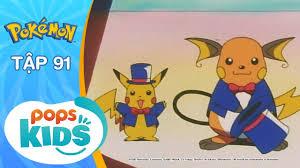 Pokémon Tập 91 - Hãy Nhảy Múa Đi! Đội Kịch Pokémon - Hoạt Hình ...