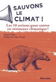 Amazon.fr - Sauvons le climat ! : 10 actions pour réagir - Véret ...