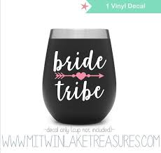 Bride Tribe Wedding Vinyl Decal For Car Window Cups Yetti Pick The Size Color Children S Bedroom Child Decor Decals Stickers Vinyl Art Home Garden