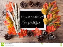 Chalkboard With Autumn Decoration, Quote Be Positive Stock Image - Image of  pinecone, positivity: 78529861