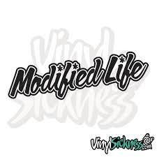 Modified Life Stickers Decals Vinyl Sickness Car Sticker Design Decals Stickers Car Stickers Funny