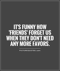 quotes about friends who use you using people quotes using