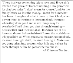 this is a beautiful quote from a raisin in the sun which we re