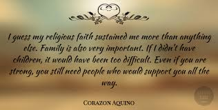 corazon aquino i guess my religious faith sustained me more than