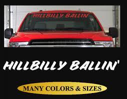 Hillbilly Ballin Windshield Window Decal Funny Truck Decal For Ford F150 F250 2 Ebay