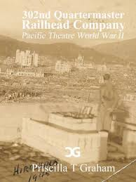 302nd Quartermaster Railhead Company by Priscilla Graham, Paperback |  Barnes & Noble®