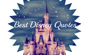 the best disney quotes of all time hour loop