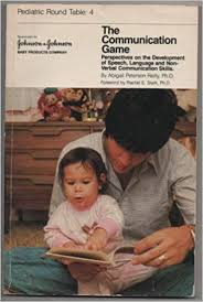 Amazon | The Communication Game: Perspectives on the Development of Speech,  Language, and Non-Verbal Communication Skills : Summary of a Pediatric  Round Table | Reilly, Abigail Peterson | Psychology & Counseling