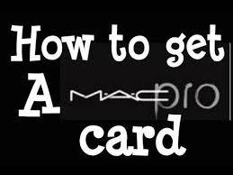 pro makeup how to get a mac pro card