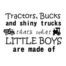 Wall Art Lettering Quotes Decal 14 X 20 Tractors Bucks And Shiny Trucks That S What Little Boys Are Made Of Kids Boys Bedroom Living Room Adhesive Vinyl Decoration Sticker