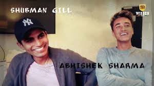 Up close and personal with Shubman Gill and Abhishek Sharma | Wisden India  - YouTube