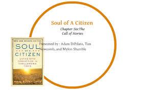 Soul of A Citizen by Mylon Shamble on Prezi Next
