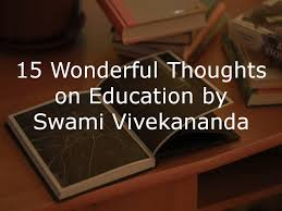 wonderful thoughts on education by swami vivekananda