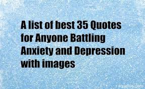 a list of best quotes for anyone battling anxiety and