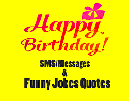 latest happy birthday funny sms messages for whatsapp insta