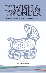 The Wish & The Wonder for Expectant Parents - Pittsburgh Parent