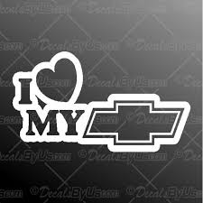 I Love My Chevy Decal I Love My Chevy Car Sticker Best Prices