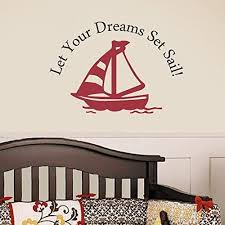 Amazon Com Teisyouhu Wall Art Sticker Let Your Dreams Set Sail With Sailboat Playroom Baby Nursery Decal Black Dark Red 36 H X56 W Home Decal For Living Room Bedroom Decor Kitchen Dining