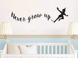 Peter Pan Inspired Never Grow Up Vinyl Wall Decal Sticker For Sale Online