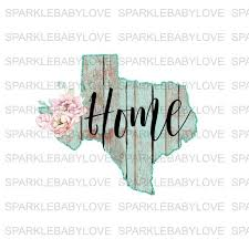 Texas State Decal Car Decal Yeti Decal Tumbler Decal Texas Home De Sparkle Baby Love