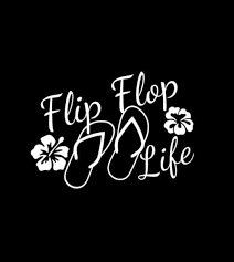 Flip Flop Life Window Decal Sticker Custom Sticker Shop
