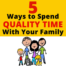 quality time family quotes quotesgram