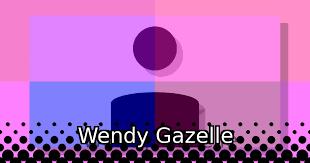 Wendy Gazelle: actress   Theiapolis