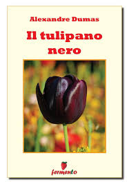 Il tulipano nero eBook by Alexandre Dumas - 9788869970627