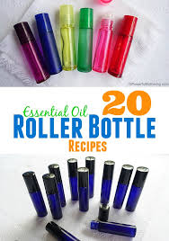 20 essential oil roller bottle recipes