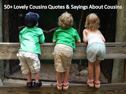 lovely quotes about cousins