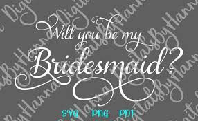 Bachelorette Svg Will You Be My Bridesmaid Proposal Team Bride Tribe Wedding Bridal Svg Files For Cricut