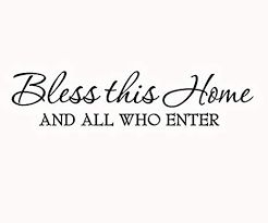 com bless this home and all who enter wall decals quotes