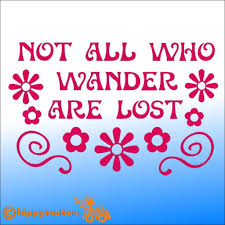Not All Who Wander Are Lost Decal Made Using Durable Colourfast Vinyl