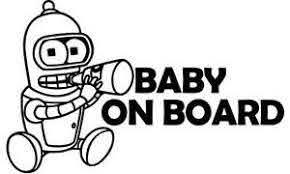 Baby Bender On Board Cute Baby Vinyl Car Sticker Brand New Futurama 6 5x9 Ebay