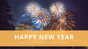 happy new year wishes sms status quotes captions images