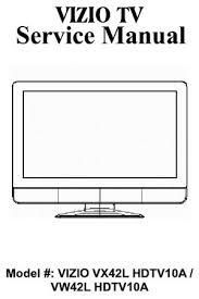 tv service repair manuals schematics and diagrams vizio hdtv service and repair manuals
