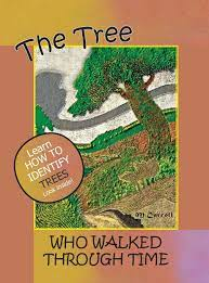 The Tree Who Walked Through Time: A Tree Identification Story |  Amazon.com.br