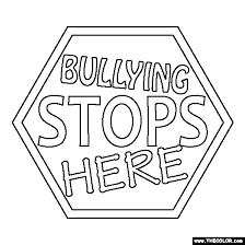 Small Picture 100 free coloring page of a Bullying Stops Here sign Color in