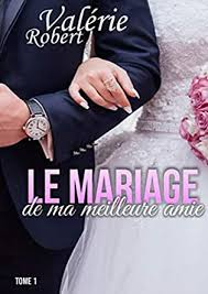 Amazon.com: Le mariage de ma meilleure amie (French Edition) eBook ...