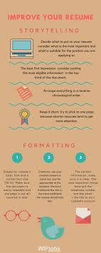 tips to make your resume the best i storytelling and formatting improve your resume storytelling and formatting