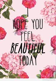 Quotes On Feeling Beautiful Best Of Feeling Beautiful Quotes
