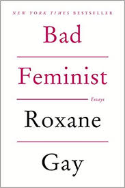 com bad feminist essays roxane gay books