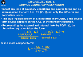 5 unicamp discretized eqs source terms representation