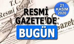 kamuexpress.com - 21 KASIM 2020 TARİHLİ VE 31311 SAYILI RESMİ GAZETE  YAYIMLANDI