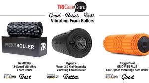 Best Vibrating Foam Rollers For Triathletes 2019 Trigearguru